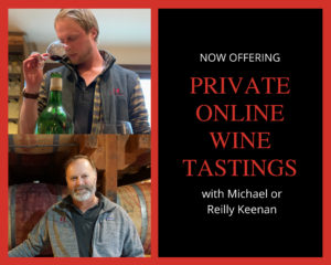 Private wine tasting online with Reilly or Michael Keenan